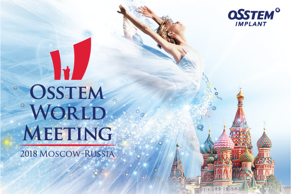 Preview Osstem World Meeting 2018 Moscow